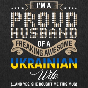Im A Proud Husband Of A Freaking Awesome Ukrainian - Tote Bag