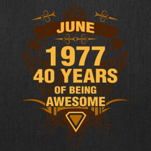 June 1977 40 Years of Being Awesome - Tote Bag