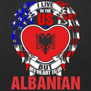 I Live In The Us But My Heart Is In Albanian - Tote Bag