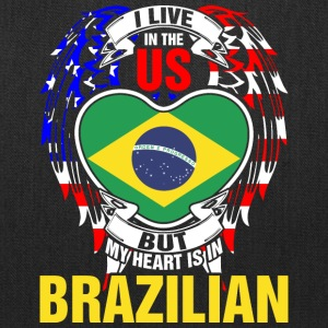I Live In The Us But My Heart Is In Brazilian - Tote Bag