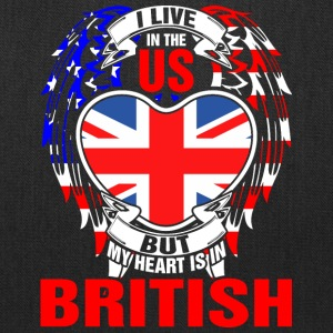 I Live In The Us But My Heart Is In British - Tote Bag