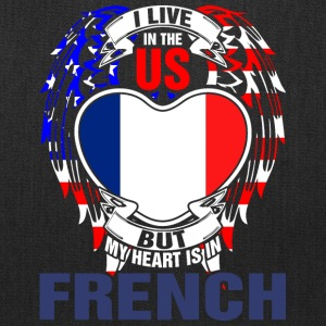 I Live In The Us But My Heart Is In French - Tote Bag