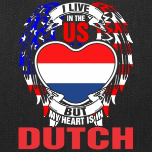 I Live In The Us But My Heart Is In Dutch - Tote Bag