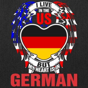 I Live In The Us But My Heart Is In German - Tote Bag