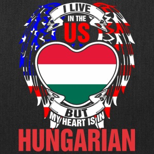 I Live In The Us But My Heart Is In Hungarian - Tote Bag