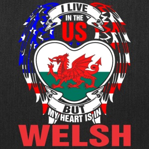 I Live In The Us But My Heart Is In Welsh - Tote Bag