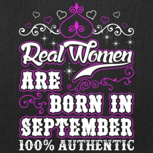 Real Women Are Born In September - Tote Bag