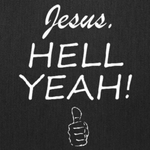 Jesus HELL Yeah! Thumbs Up White Lettering - Tote Bag