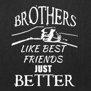 Brothers better than friends white - Tote Bag