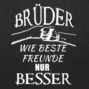 Brothers better than friends german white - Tote Bag