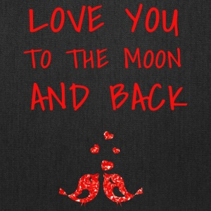 love you to the moon and back II - Tote Bag