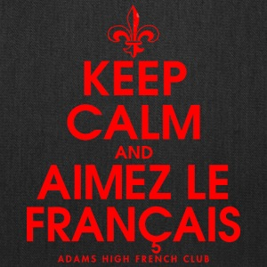 Keep Calm And Aimez Le Francais Adams HS French Cl - Tote Bag