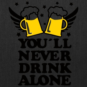 you will never drink alone - Tote Bag