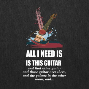 All_I_Need_Is_This_Guitar_T_Shirt - Tote Bag
