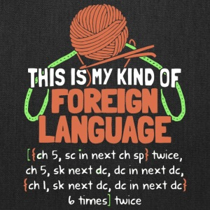 This Is My Kind Of Foreign Language T Shirt - Tote Bag