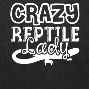 Crazy Reptile Lady Shirts - Tote Bag