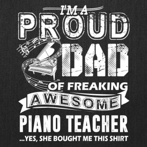 Proud Dad Of Awesome Piano Teacher Shirt - Tote Bag