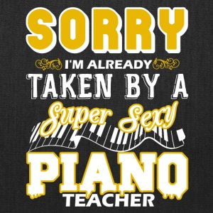 Taken By Super Sexy Piano Teacher Shirts - Tote Bag