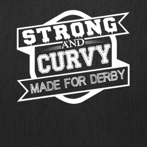 Strong And Curvy Made For Derby Shirt - Tote Bag