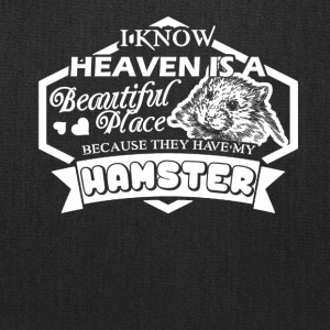 Heaven Have My Hamster Shirt - Tote Bag