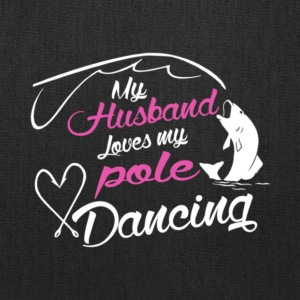 My Husband Loves My Pole Dancing T Shirt - Tote Bag
