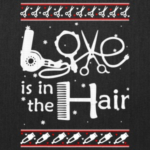 Love Is In The Hair hair stylist T Shirt - Tote Bag
