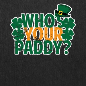 Who's Your Paddy St Patricks Day - Tote Bag