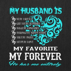 My Husband Is My Favorite My Forever T Shirt - Tote Bag