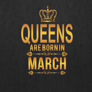 Queens are born in March birthday tshirt - Tote Bag