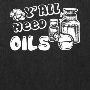 Essential Oils T Shirt Y'all need Oils Shirt - Tote Bag