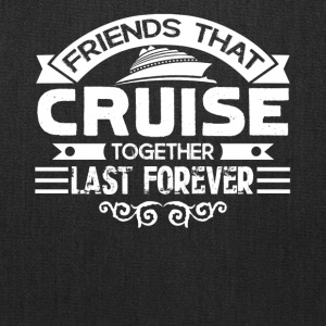 Friends Cruise Together Shirts - Tote Bag