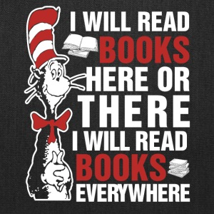 I will read books here or there and everywhere - Tote Bag