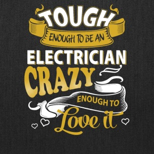 Touch enough to be an electrician - Tote Bag