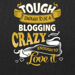 Touch enough to be a blogging - Tote Bag