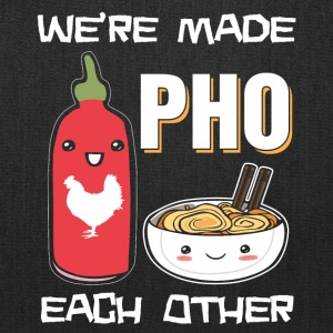 We're made pho each other - Tote Bag