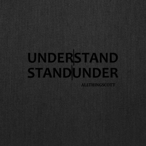 UNDERSTAND STANDUNDER 2 - Tote Bag