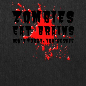 Zombies eat brains - Tote Bag