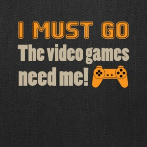 I Must Go The Video Games Tee Shirt - Tote Bag