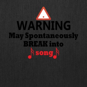 Warning May Break Into Song Funny Theatre Tee - Tote Bag