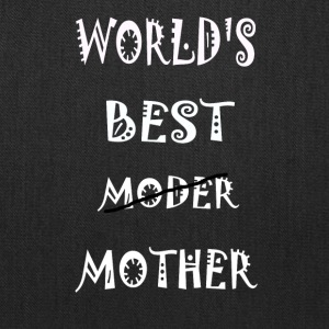 World's best Mother Shirt - Tote Bag