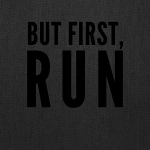 But First Run - Tote Bag