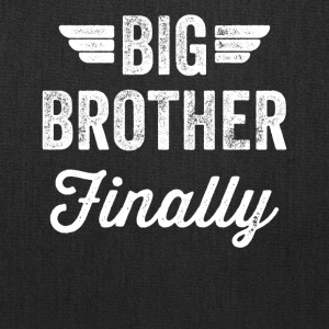 Big Brother Finally - Tote Bag