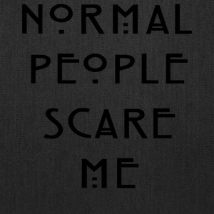Normal People Scare Me ' Humour T-Shirt Inspired - Tote Bag
