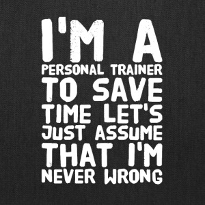 I'm a personal trainer to save time let's just ass - Tote Bag