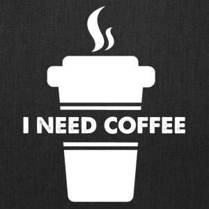 I need coffee - Tote Bag