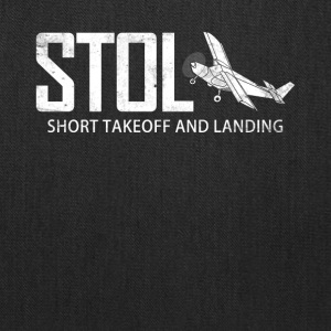 STOL Short Takeoff and Landing Aircraft Pilots - Tote Bag