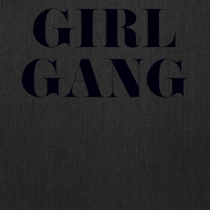 GIRL GANGT-SHIRT - Tote Bag
