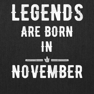 Legends are born in november - Tote Bag
