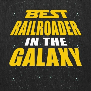 Best Railroader In The Galaxy - Tote Bag