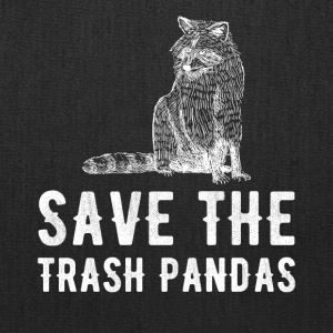 Save the trash pandas - Tote Bag